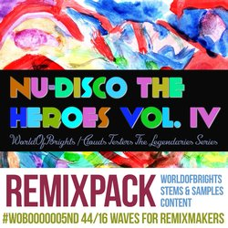 Nu-Disco The Heroes Vol. IV (Remix Bundle)